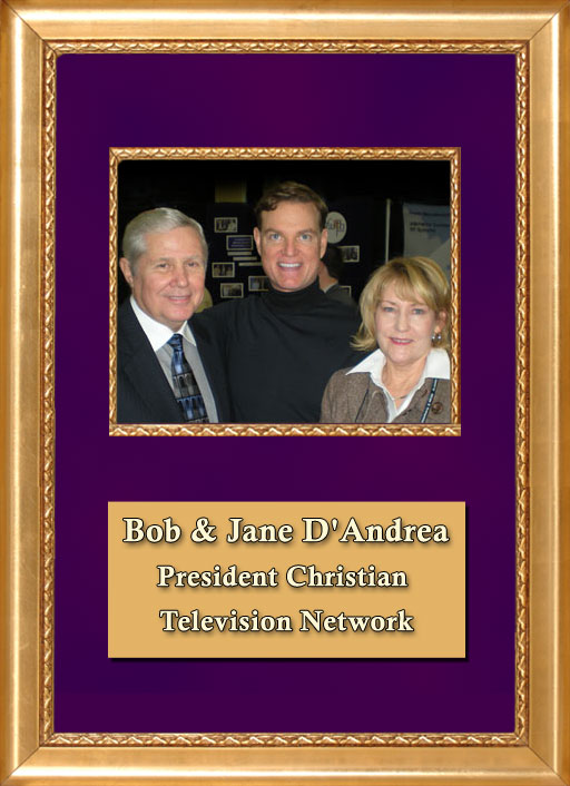 Craig Keeland President Christian TV Network, Bob and Jane D'Andrea