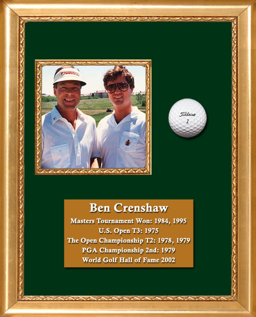 Craig Keeland with Ben Crenshaw, Masters Tournament Winner, US Open T3, The Open Championship winner, PGA Championship 2nd, World Golf Hall of Fame
